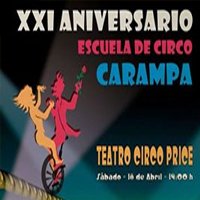 GALA XXI Aniversario de la Escuela de Circo CARAMPA