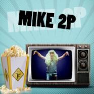 Mike 2 Perillas desenmascara la realidad