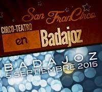 San FranCirco: una noche mágica en Badajoz