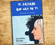 «El payaso que hay en ti», Caroline Dream