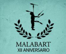 Documental – XII Aniversario Malabart
