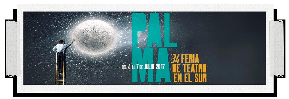 Palma Feria de Teatro en el Sur 2017