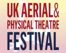 UK Aerial & Physical Theatre Festival