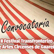 Convocatoria al II Festival Transfronterizo de Artes Circenses de Guareña
