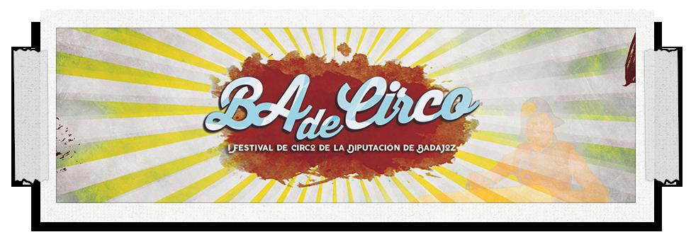 I Festival Itinerante de Circo de la Provincia de Badajoz