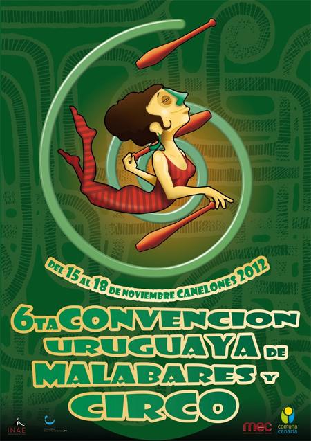 VI Convención Uruguaya de Malabares y Circo 2012