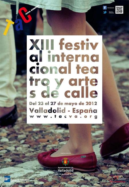 XIII Festival Internacional de Teatro y Artes de Calle de Valladolid 2012