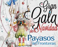Gala de Navidad de Payasos sin Fronteras
