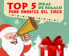 TOP 5 Regalos de Navidad para amantes del Circo